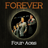 Four Aces - Forever Four Aces