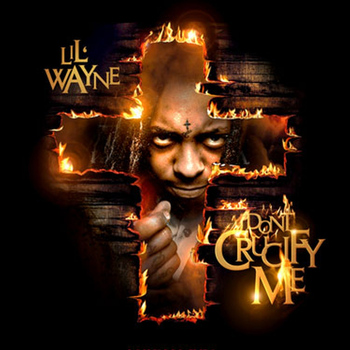 Lil Wayne - Dont Crucify Me