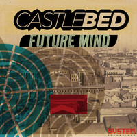 Castlebed - Future Mind EP