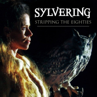 Sylvering - Stripping the Eighties