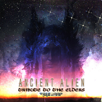 Ancient Alien - Tribute to the Elders