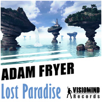 Adam Fryer - Lost Paradise EP