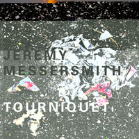 Jeremy Messersmith - Tourniquet