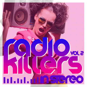 Various Artists - Radio Killers in Stereo, Vol. 2