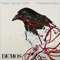 Death Cab for Cutie - Transatlanticism Demos