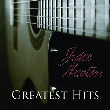 Juice Newton - Greatest Hits - Juice Newton
