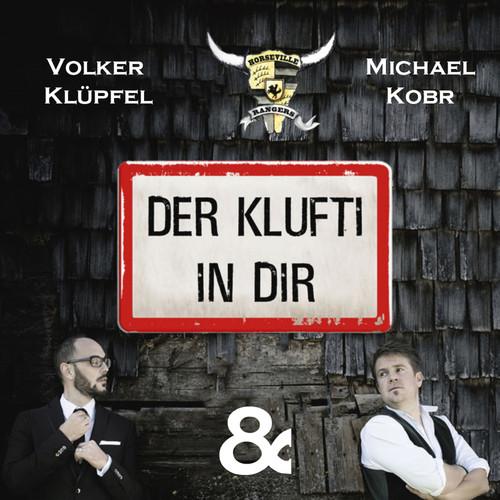 Michael Kobr & Volker Klüpfel MP3 Track Der Klufti in dir (Instrumental)