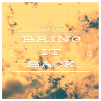 Niko Newman - Bring It Back Ep