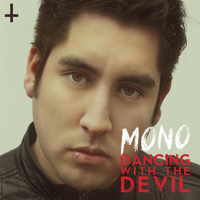mono - Dancing With the Devil