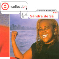 Sandra De Sá - E-Collection