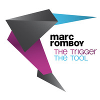 Marc Romboy - The Trigger / The Tool