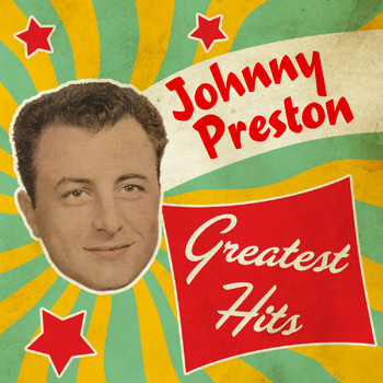 Johnny Preston - Greatest Hits