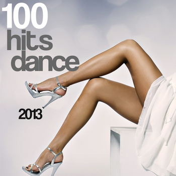 Various Artists - 100 Hits Dance 2013