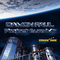 Damon Paul - Project Euro Mir (Remixes)