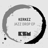 Kerkez - Jazz Drop
