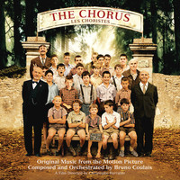 Bruno Coulais - The Chorus (Les Choristes) (Original Music From The Motion Picture)