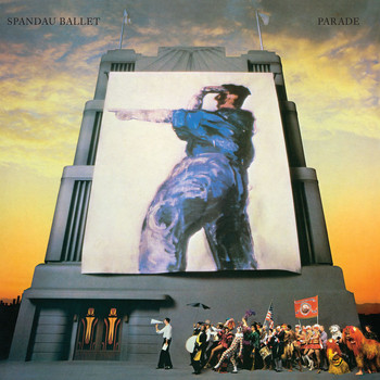 Spandau Ballet - Parade (2010 Remastered Version)