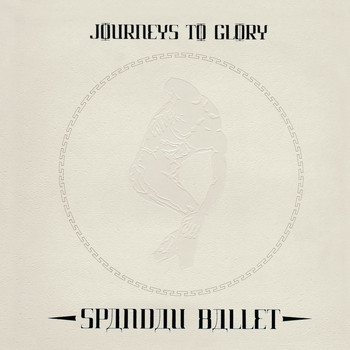 Spandau Ballet - Journeys to Glory (2010 Remaster)
