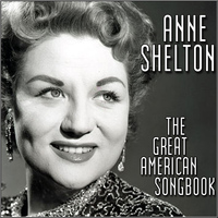 Anne Shelton - The Great American Song Book