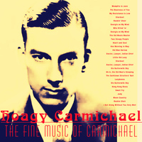 Hoagy Carmichael - The Fine Music of Carmichael