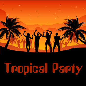 Various Artists - Tropical Party
