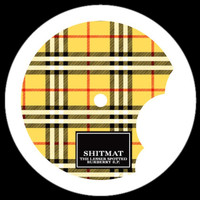 Shitmat - The Lesser Spotted Burberry EP
