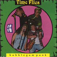 Time Flies - Bubblegum Punk
