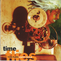 Time Flies - Happy Smile