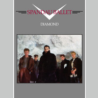 Spandau Ballet - Diamond (2010 Remaster)