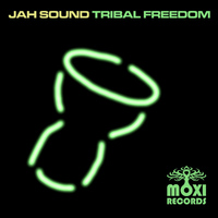 Jah Sound - Tribal Freedom EP