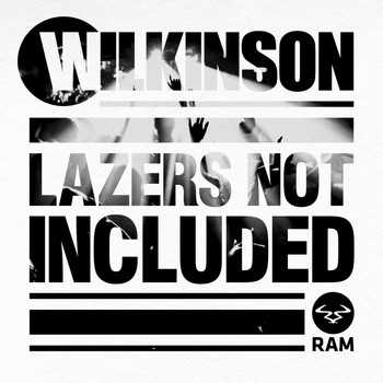 Wilkinson - Lazers Not Included (Explicit)