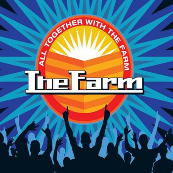 The Farm - All Together Now