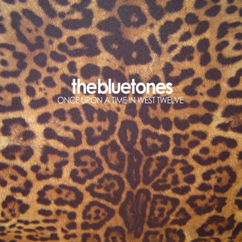 The Bluetones - Once Upon A Time In West Twelve