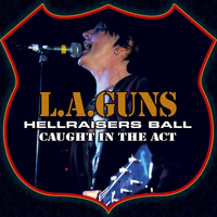 L.A. Guns - Hellraisers Ball