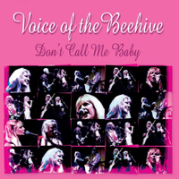 Voice Of The Beehive - Don't Call Me Baby