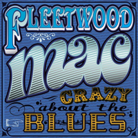 Fleetwood Mac - Crazy About the Blues