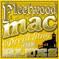 Fleetwood Mac - Preaching the Blues