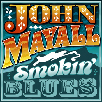 John Mayall - Smokin' Blues