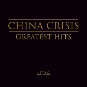 China Crisis - The Greatest Hits