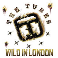 The Tubes - Wild in London