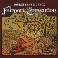 Fairport Convention - Journeyman's Grace