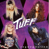 Tuff - Regurgitation