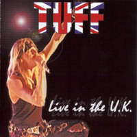 Tuff - Live in the U.K.