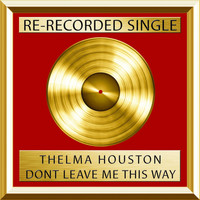 Thelma Houston - Don't Leave Me This Way (Single)