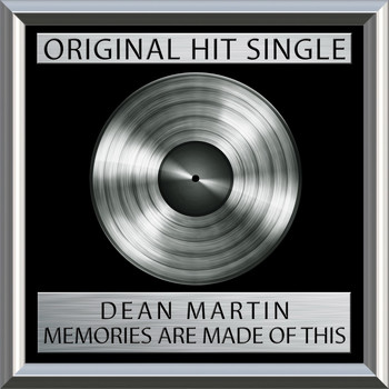 Dean Martin - Memories Are Made Of This (single)