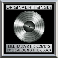 Bill Haley & His Comets - Rock Around the Clock (single)