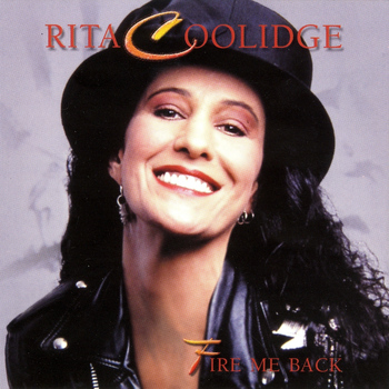 Rita Coolidge - Fire Me Back