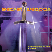 Secret Weapon - Must Be the Music - EP