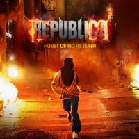 Republica - Point of No Return (Explicit)