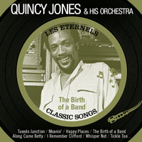 Quincy Jones & His Orchestra - The Birth of a Band